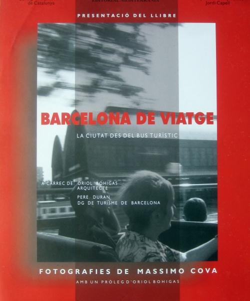"""BARCELONA DE VIATGE"" – BARCELONA – 2001"